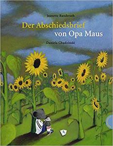 Der Abschiedsbrief von Opa Maus